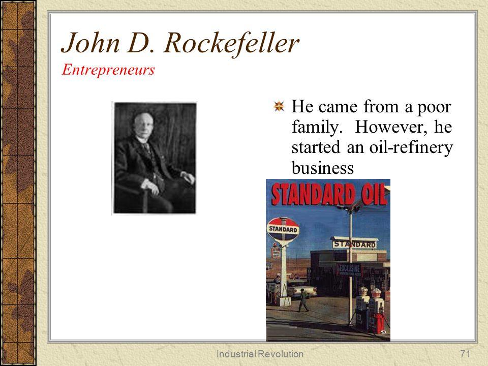 John D. Rockefeller Entrepreneurs
