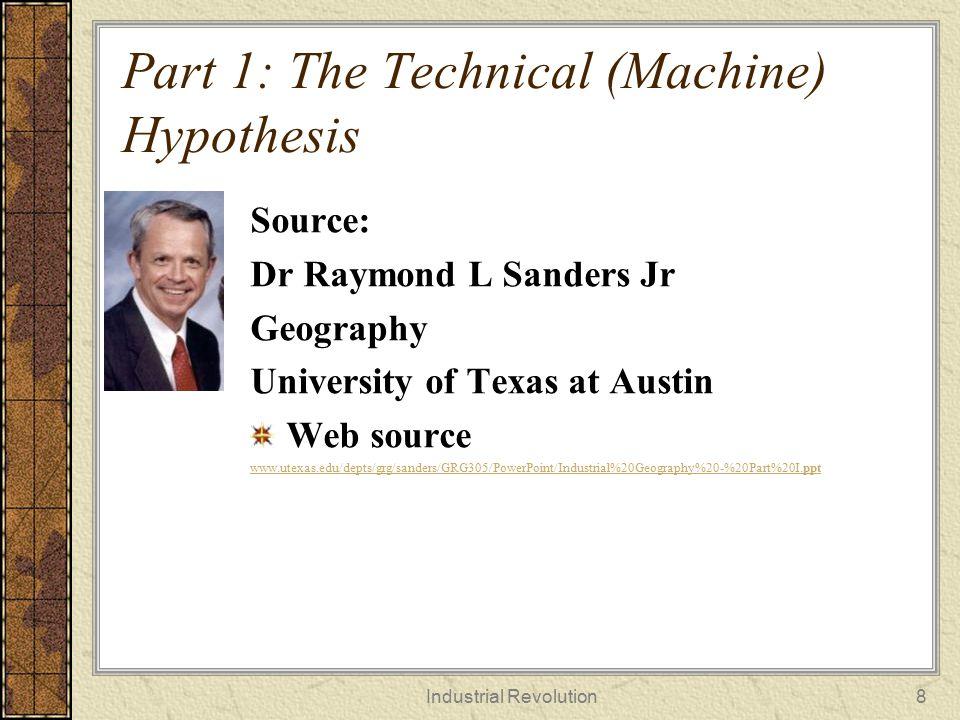 Part 1: The Technical (Machine) Hypothesis