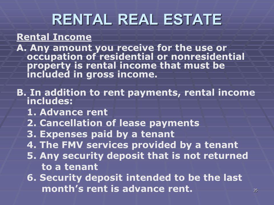 RENTAL REAL ESTATE Rental Income