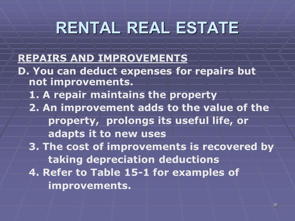 RENTAL REAL ESTATE REPAIRS AND IMPROVEMENTS