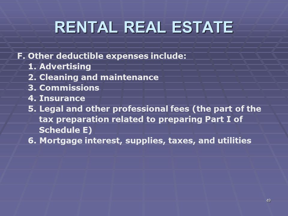 RENTAL REAL ESTATE F. Other deductible expenses include: