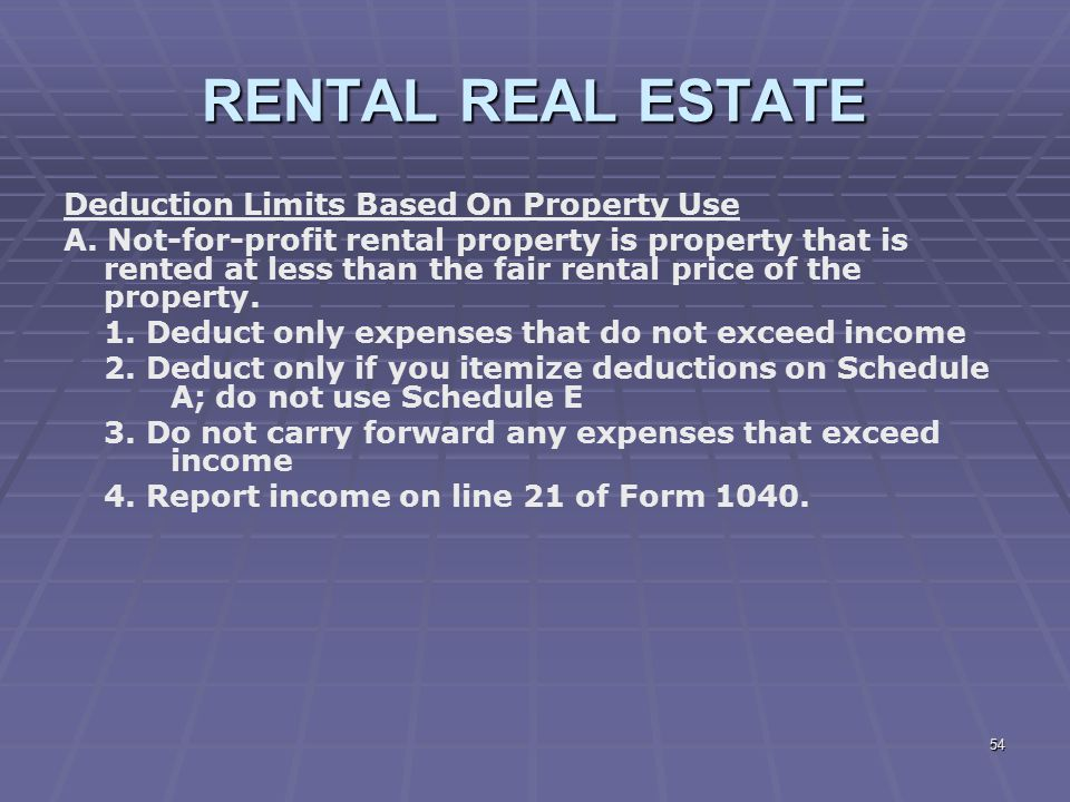 RENTAL REAL ESTATE Deduction Limits Based On Property Use