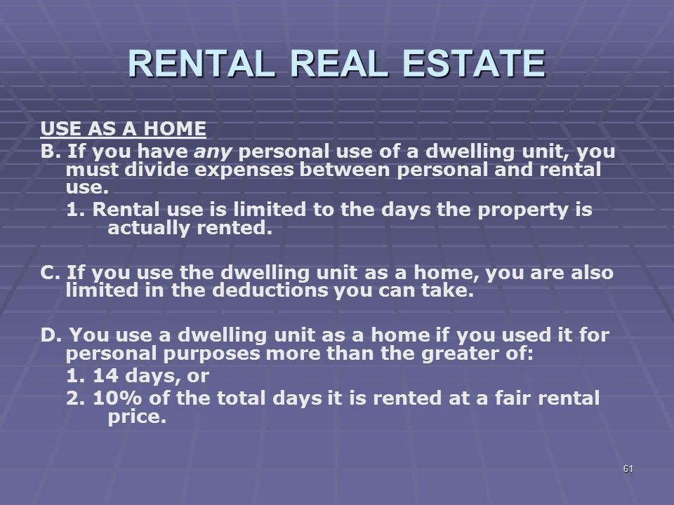 RENTAL REAL ESTATE USE AS A HOME