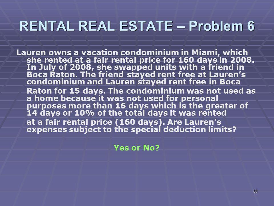 RENTAL REAL ESTATE – Problem 6