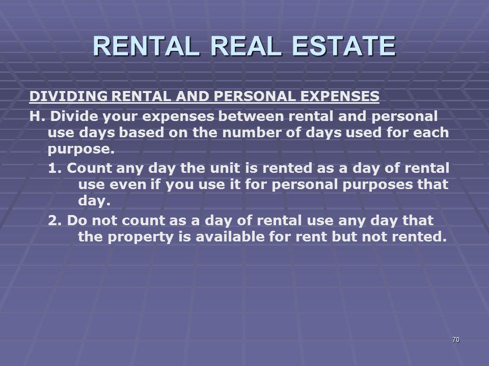 RENTAL REAL ESTATE DIVIDING RENTAL AND PERSONAL EXPENSES