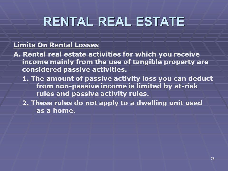 RENTAL REAL ESTATE Limits On Rental Losses