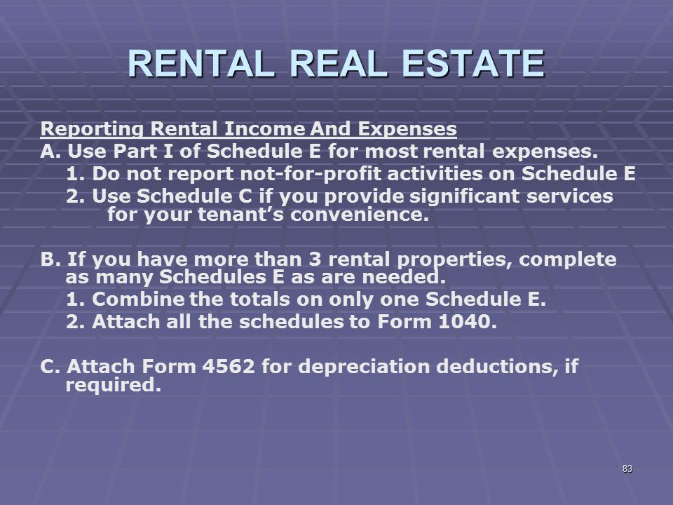 RENTAL REAL ESTATE Reporting Rental Income And Expenses