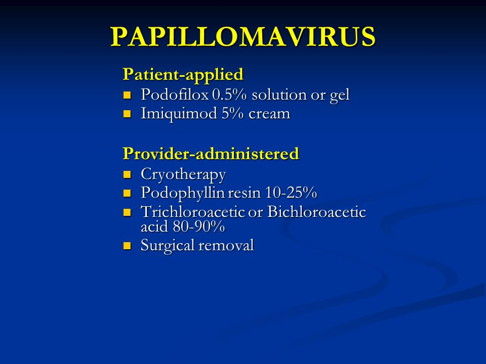 PAPILLOMAVIRUS Patient-applied Provider-administered