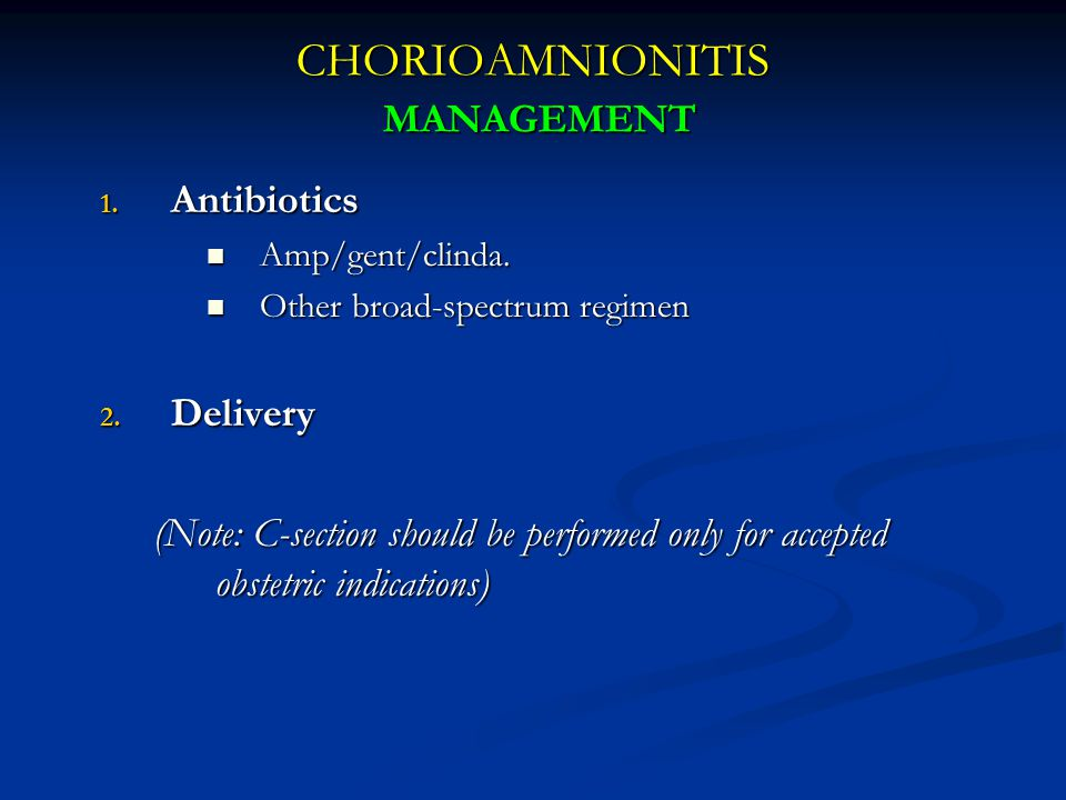 CHORIOAMNIONITIS MANAGEMENT