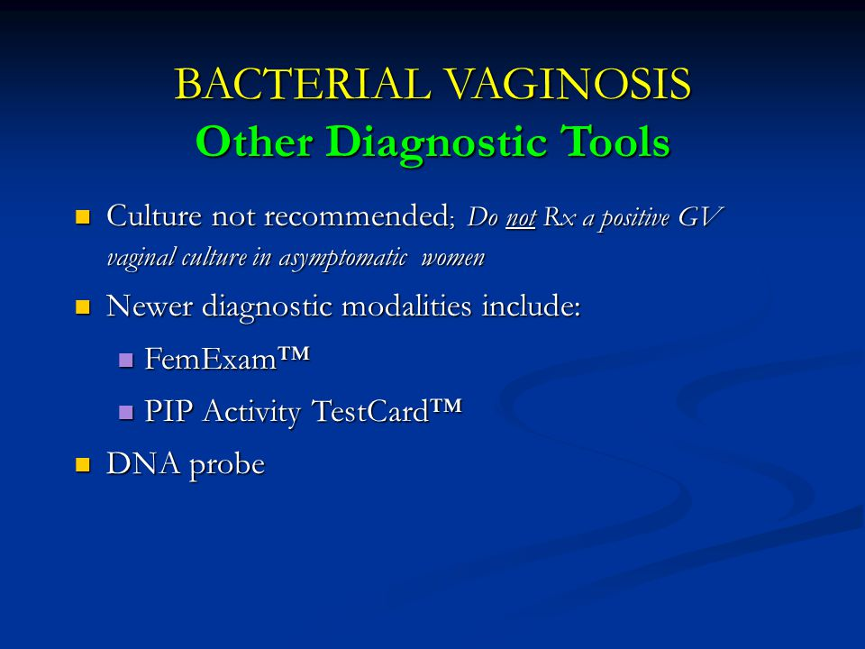 BACTERIAL VAGINOSIS Other Diagnostic Tools