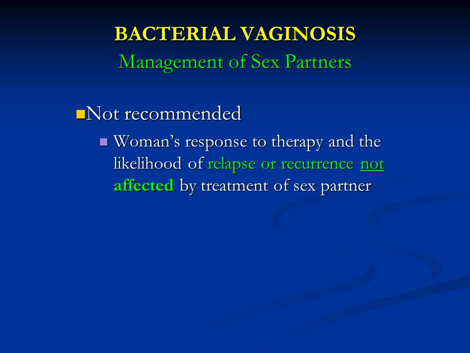BACTERIAL VAGINOSIS Management of Sex Partners
