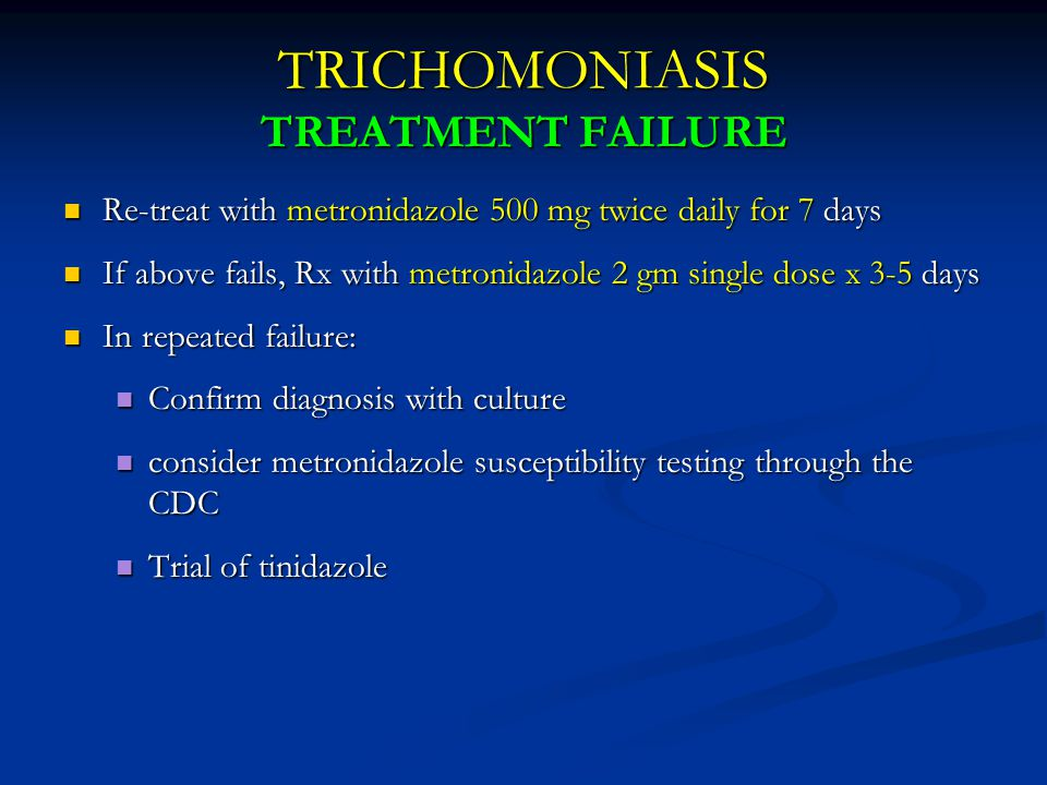 TRICHOMONIASIS TREATMENT FAILURE