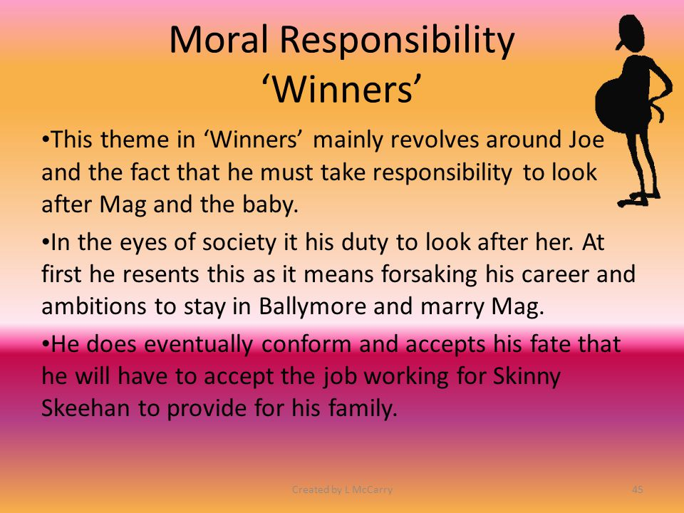 Moral Responsibility 'Winners'