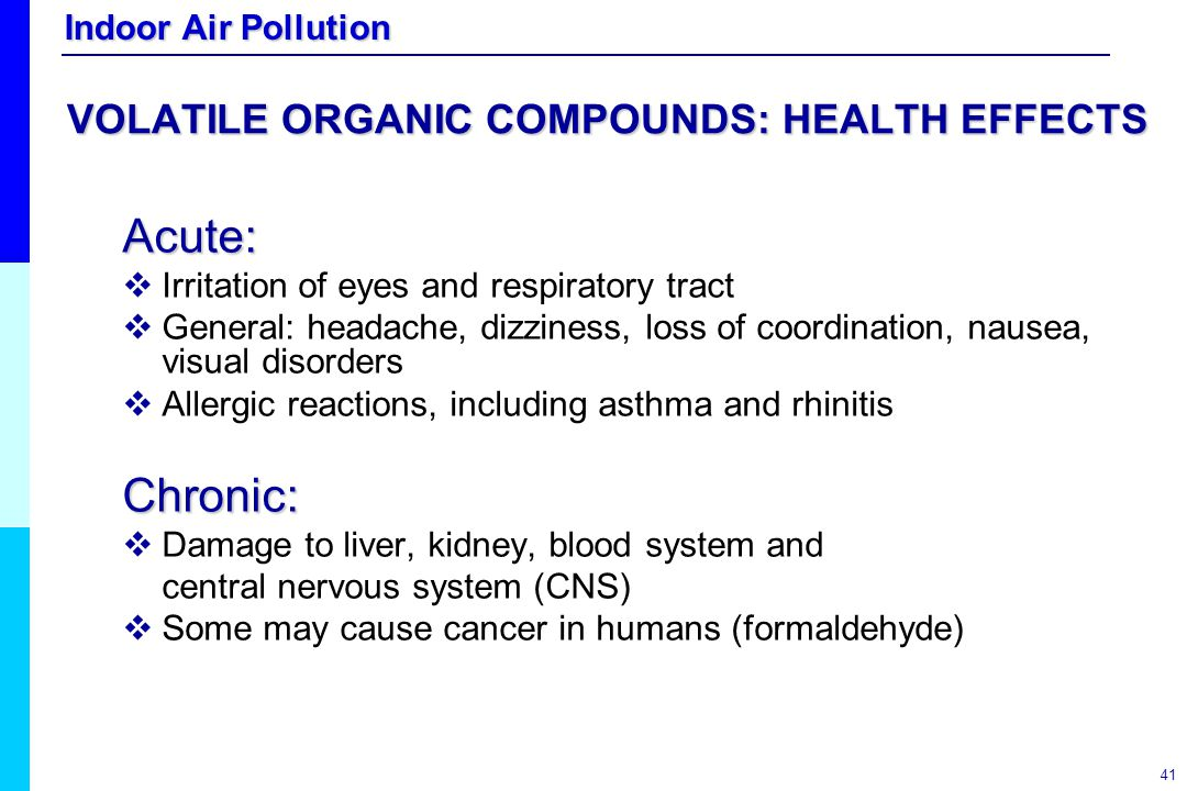 VOLATILE ORGANIC COMPOUNDS: HEALTH EFFECTS