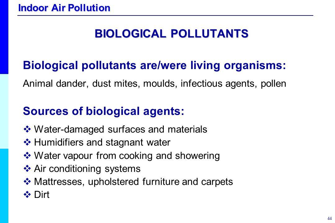 BIOLOGICAL POLLUTANTS