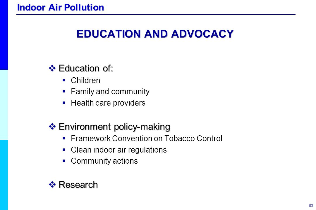 EDUCATION AND ADVOCACY