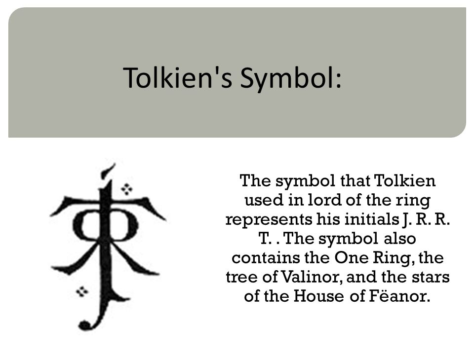 Tolkien s Symbol: