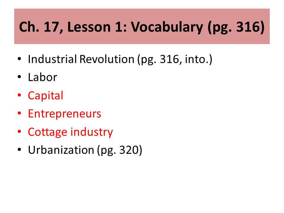 Ch. 17, Lesson 1: Vocabulary (pg. 316)