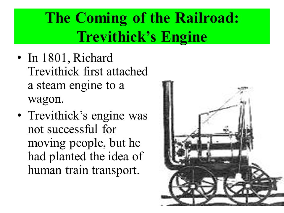 The Coming of the Railroad: Trevithick's Engine