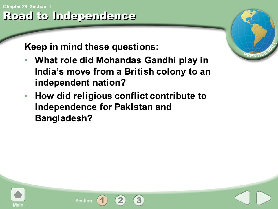 Road to Independence Keep in mind these questions: