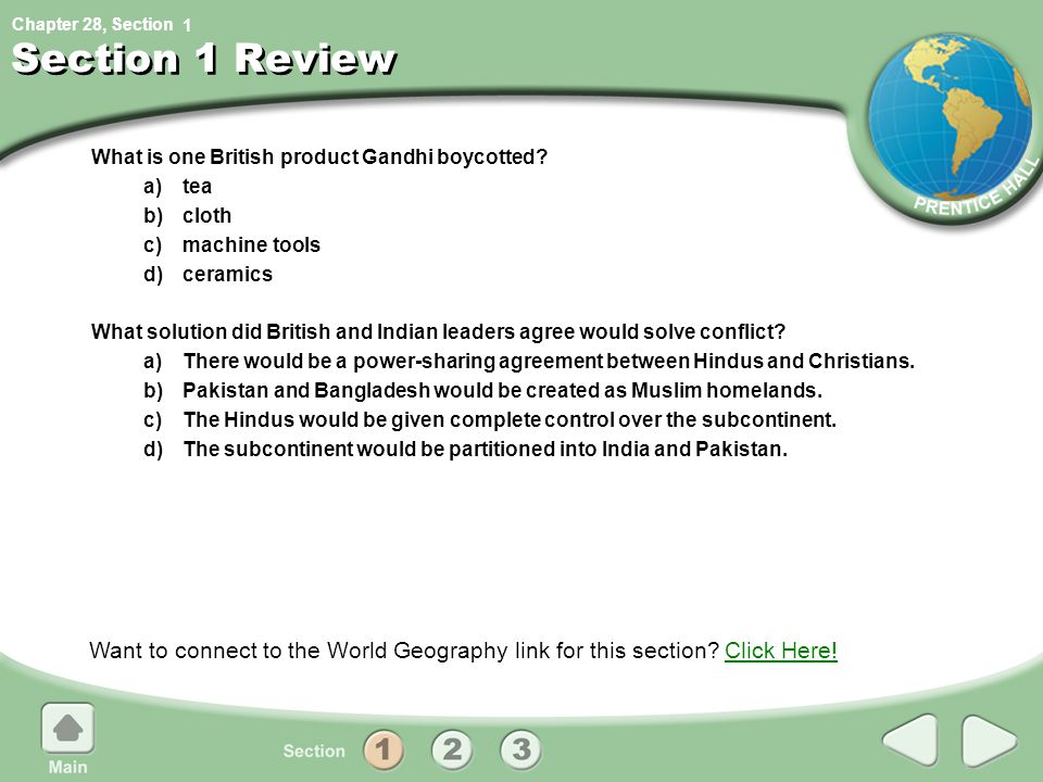1 Section 1 Review. What is one British product Gandhi boycotted a) tea. b) cloth. c) machine tools.