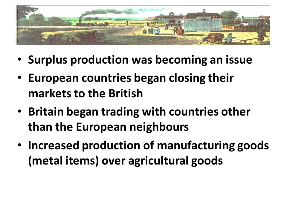 Surplus production was becoming an issue