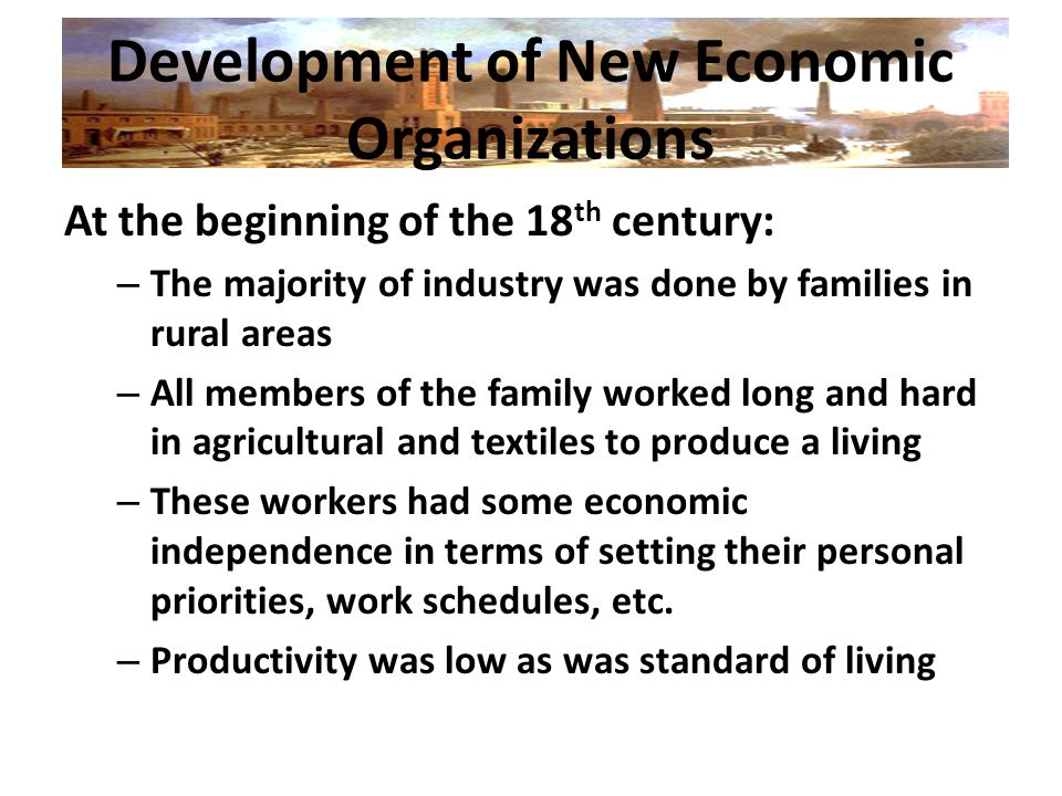 Development of New Economic Organizations