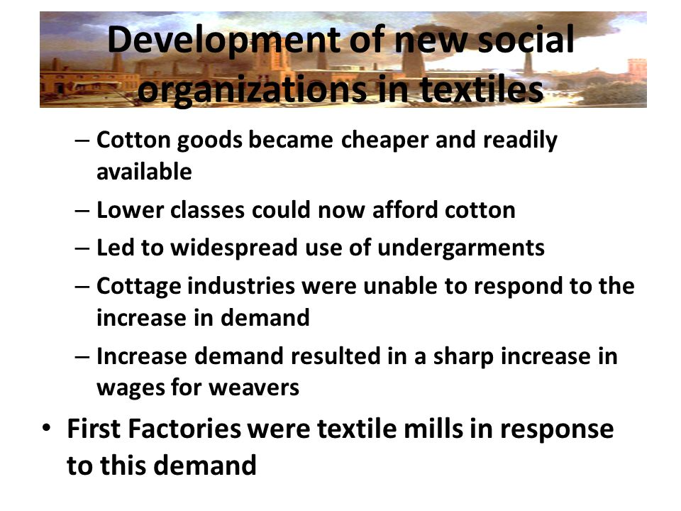 Development of new social organizations in textiles