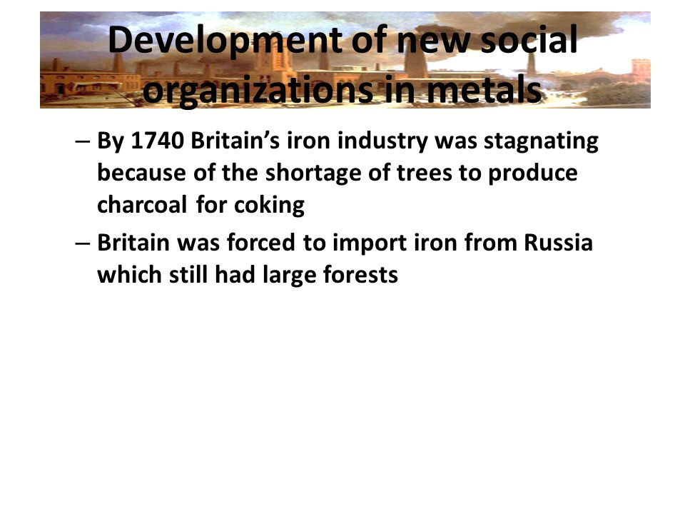 Development of new social organizations in metals