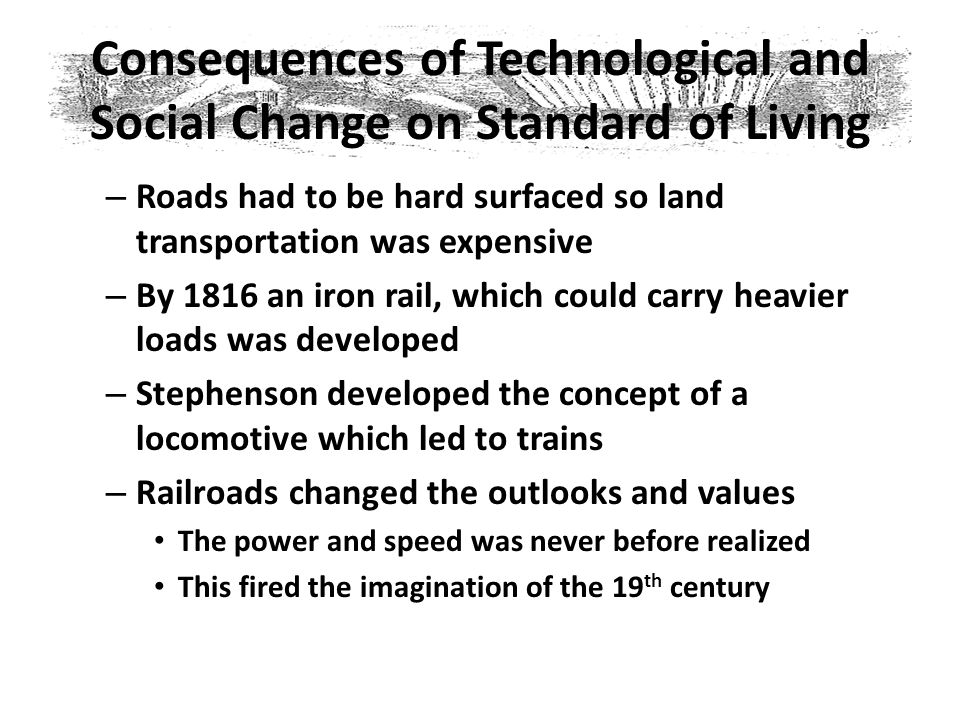 Consequences of Technological and Social Change on Standard of Living