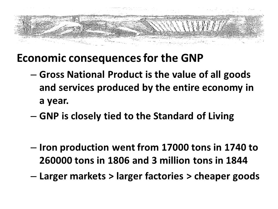 Economic consequences for the GNP