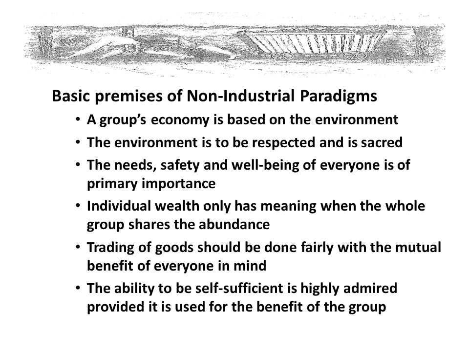 Basic premises of Non-Industrial Paradigms