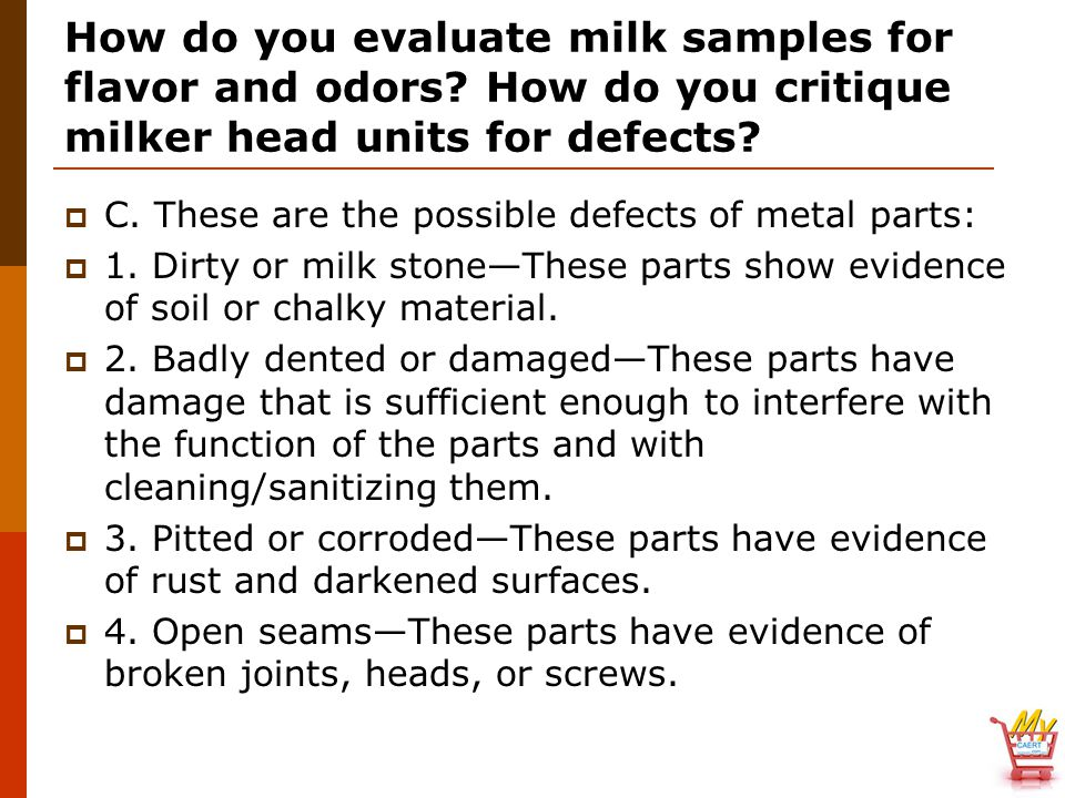 How do you evaluate milk samples for flavor and odors