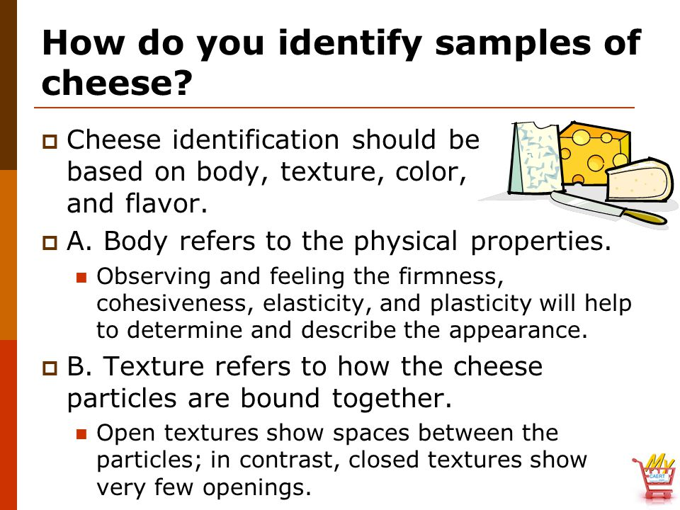 How do you identify samples of cheese