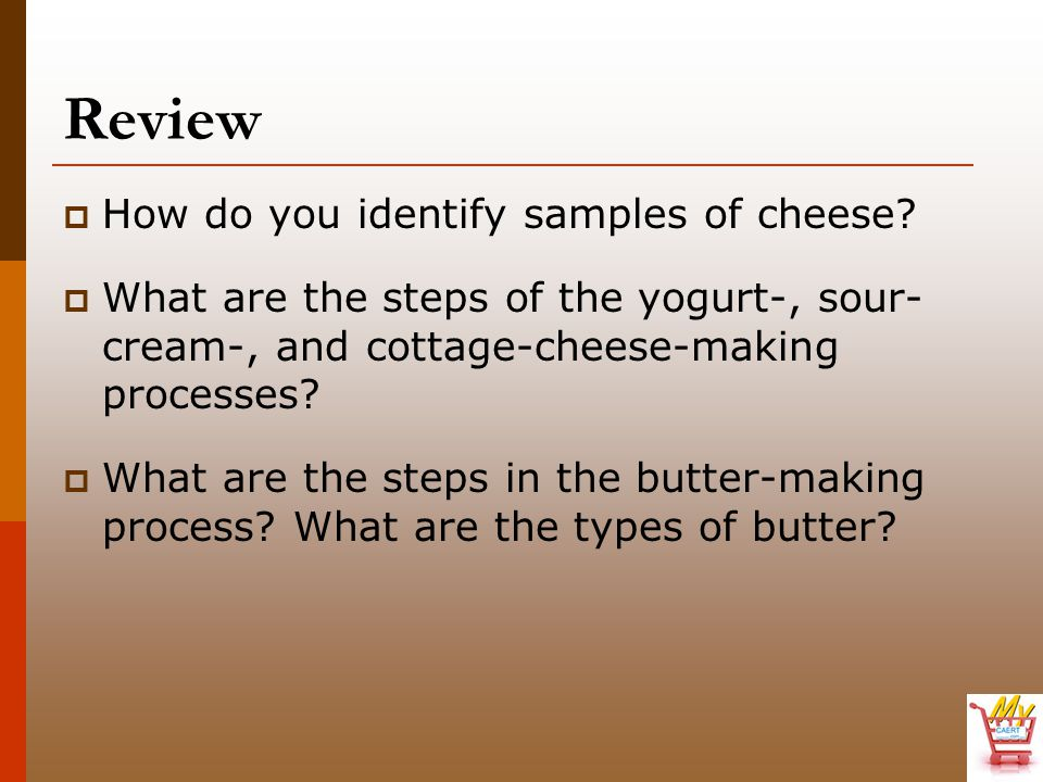 Review How do you identify samples of cheese