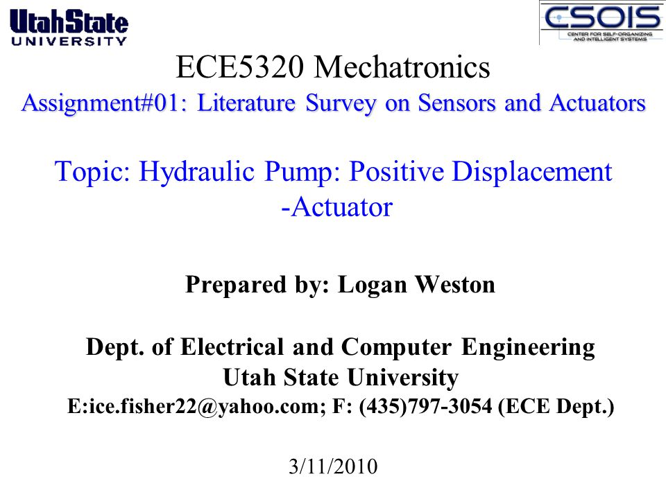 ECE5320 Mechatronics Assignment#01: Literature Survey on Sensors and Actuators Topic: Hydraulic Pump: Positive Displacement -Actuator