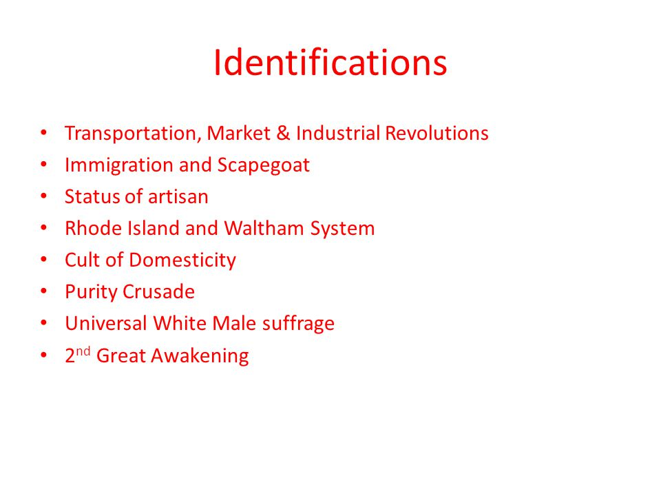 Identifications Transportation, Market & Industrial Revolutions