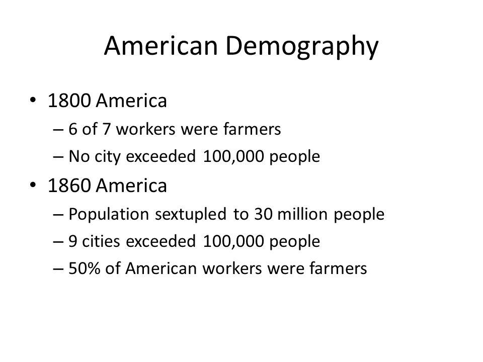 American Demography 1800 America 1860 America