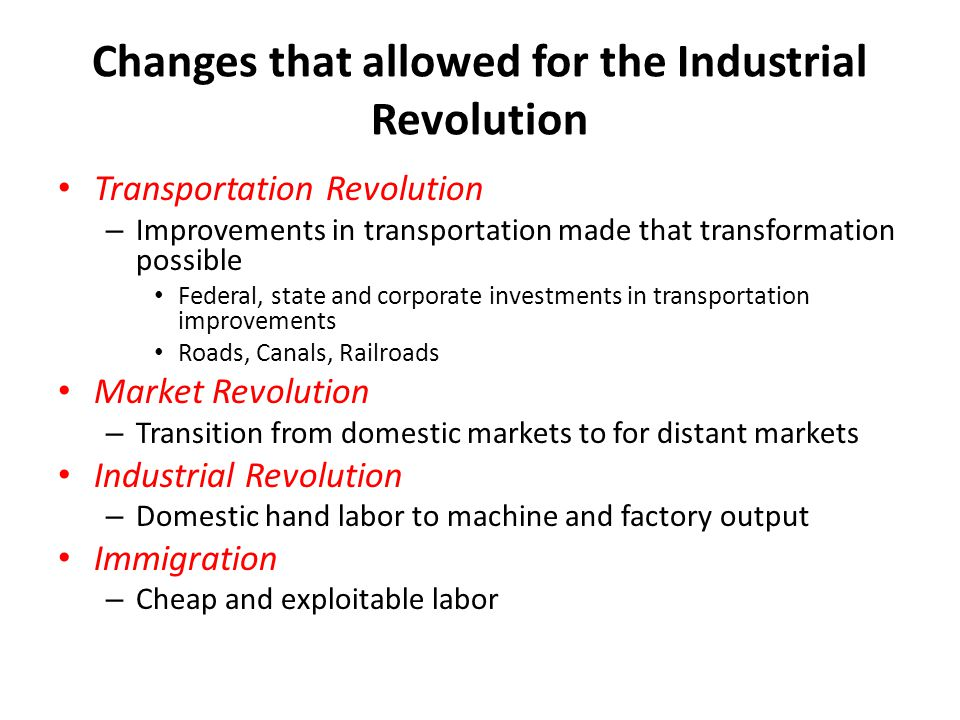 Changes that allowed for the Industrial Revolution