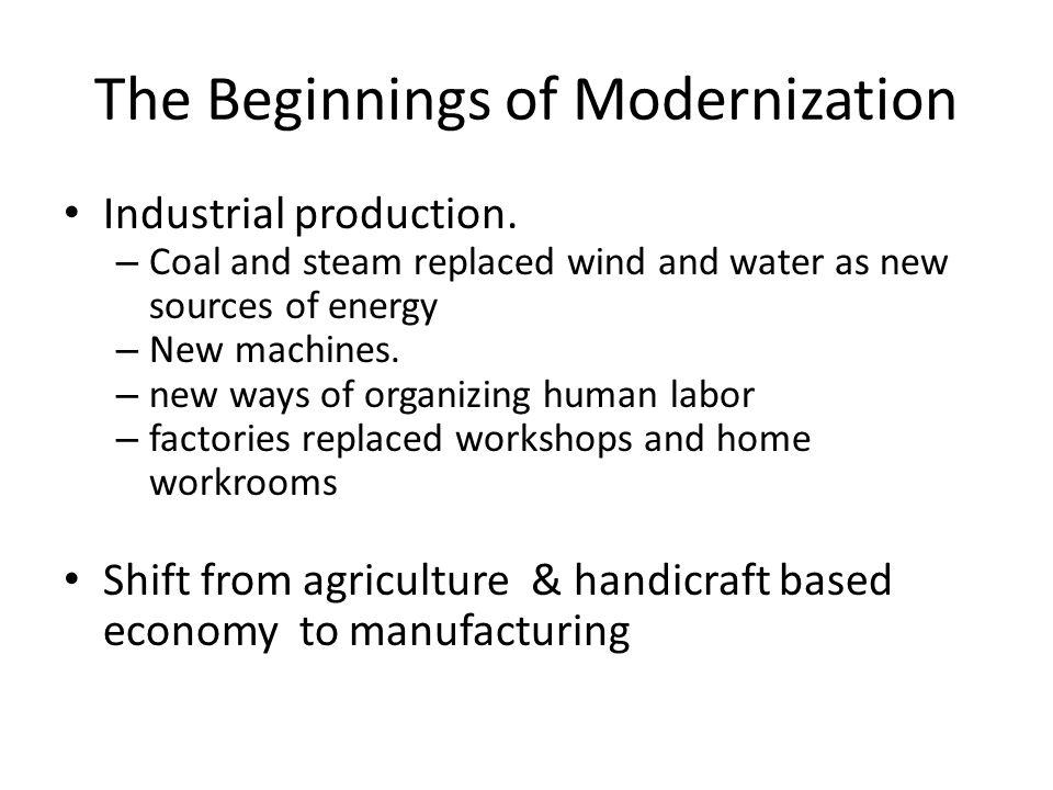 The Beginnings of Modernization