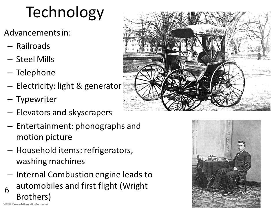 Technology Advancements in: Railroads Steel Mills Telephone