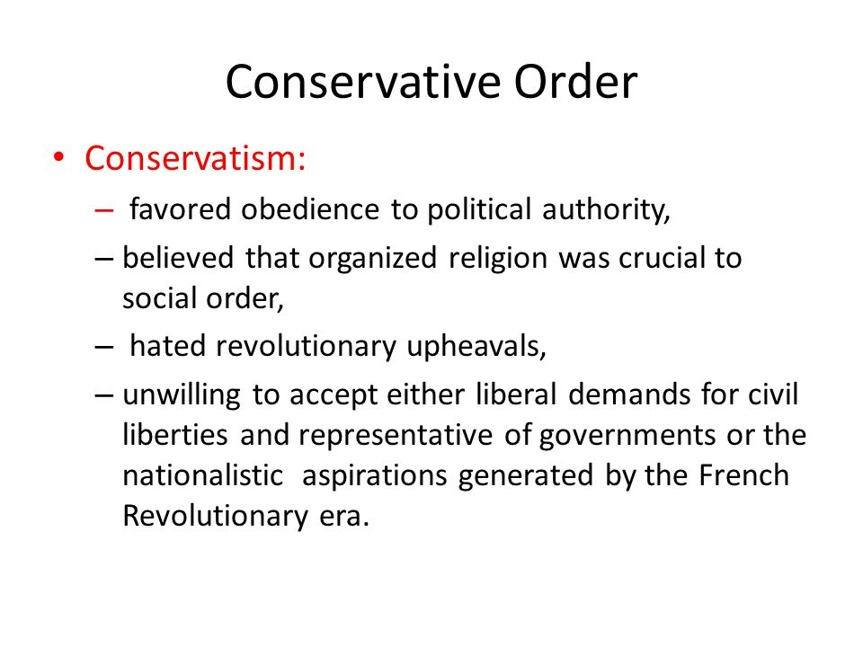 Conservative Order Conservatism: