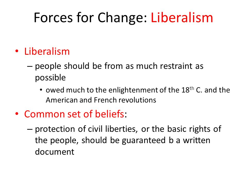 Forces for Change: Liberalism