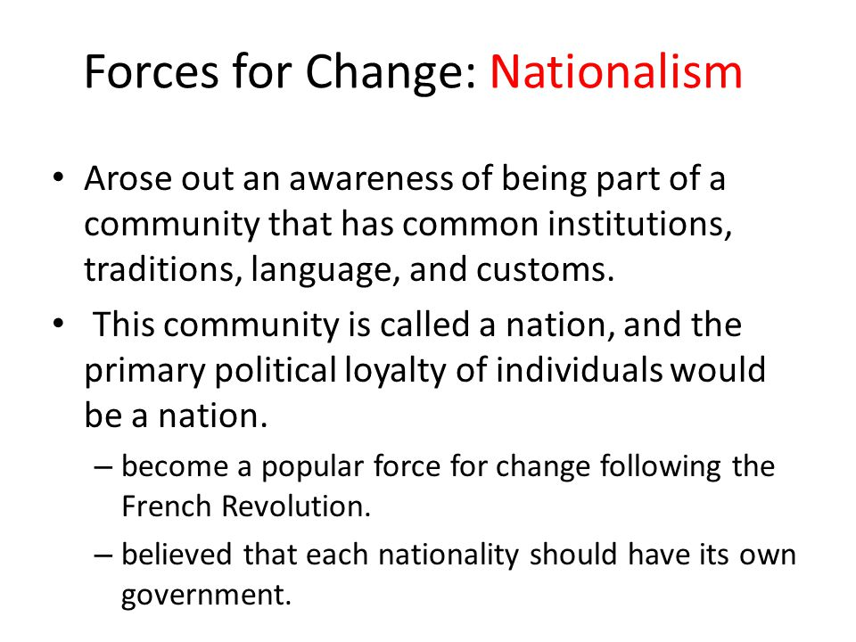 Forces for Change: Nationalism