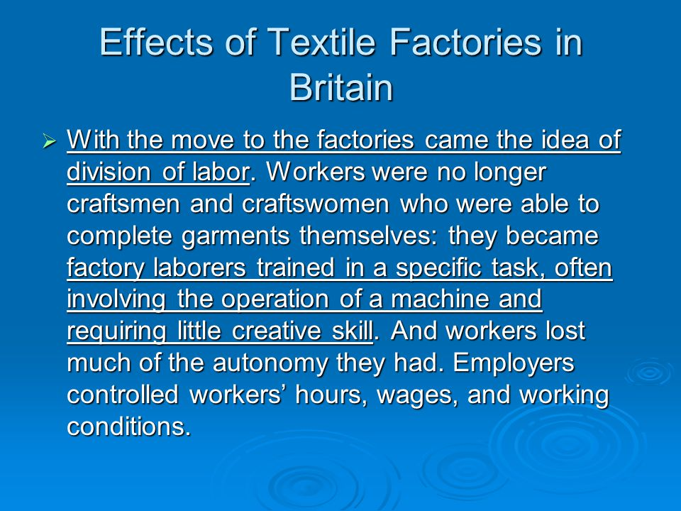 Effects of Textile Factories in Britain