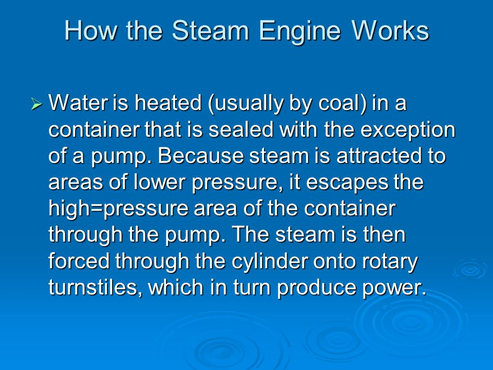 How the Steam Engine Works