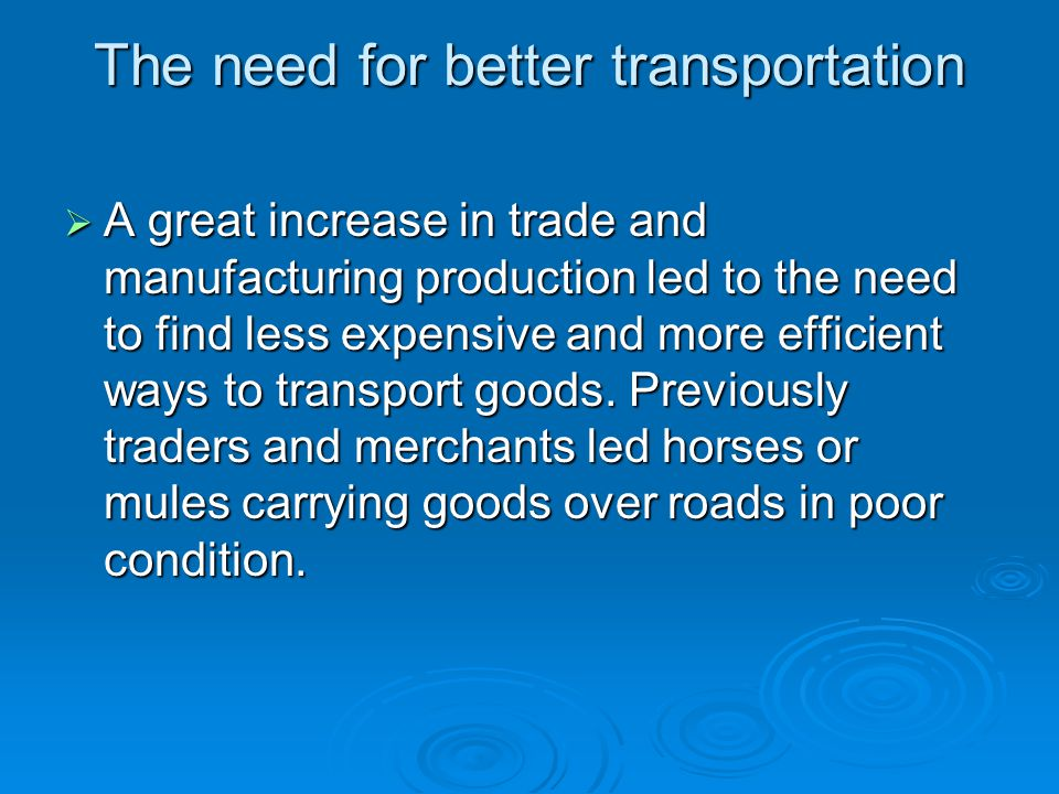 The need for better transportation