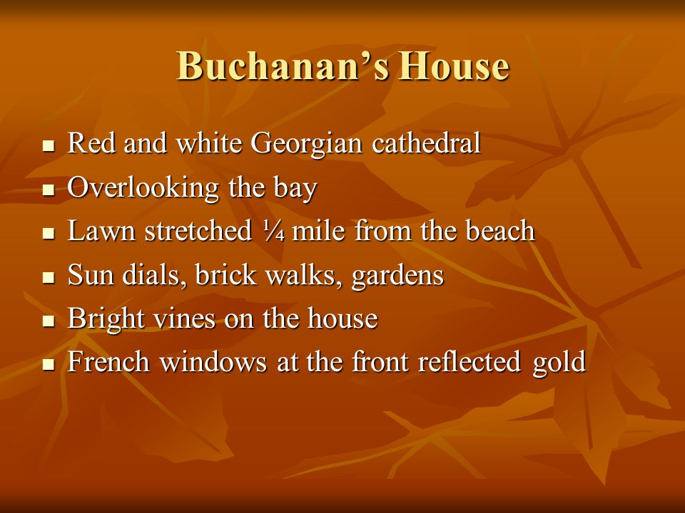 Buchanan's House Red and white Georgian cathedral Overlooking the bay
