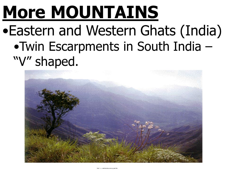 More MOUNTAINS Eastern and Western Ghats (India)