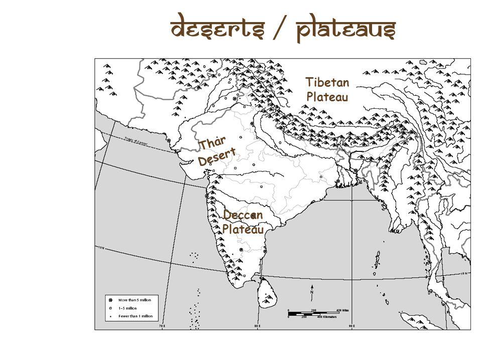 Deserts / Plateaus Tibetan Plateau Thar Desert Deccan Plateau